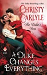 A Duke Changes Everything (The Duke's Den, #1)