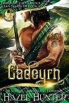 Cadeyrn (Immortal Highlander, Clan Skaraven, #2)