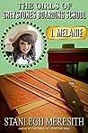 The Girls of Greystones Boarding School: 1. Melanie