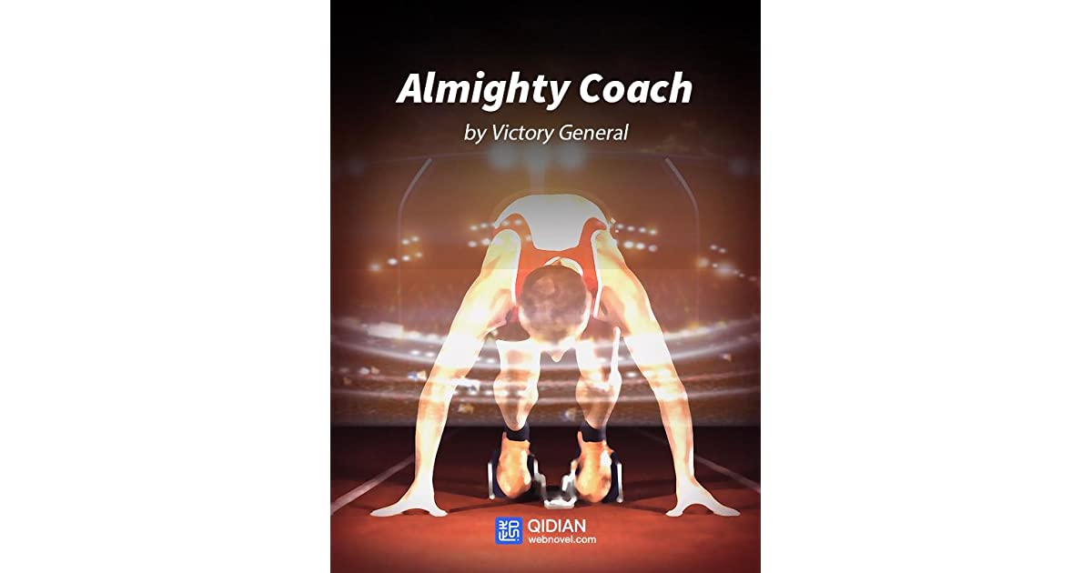 differently new authentic fantastic savings Almighty Coach (Almighty Coach, #1) by Victory General