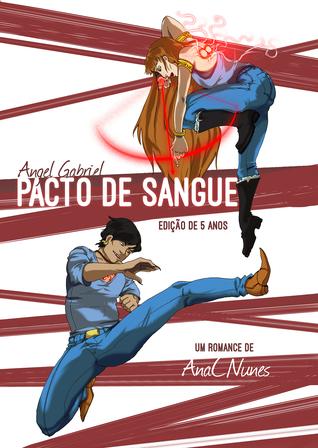 Angel Gabriel - Pacto de sangue (Edição de 5 anos)