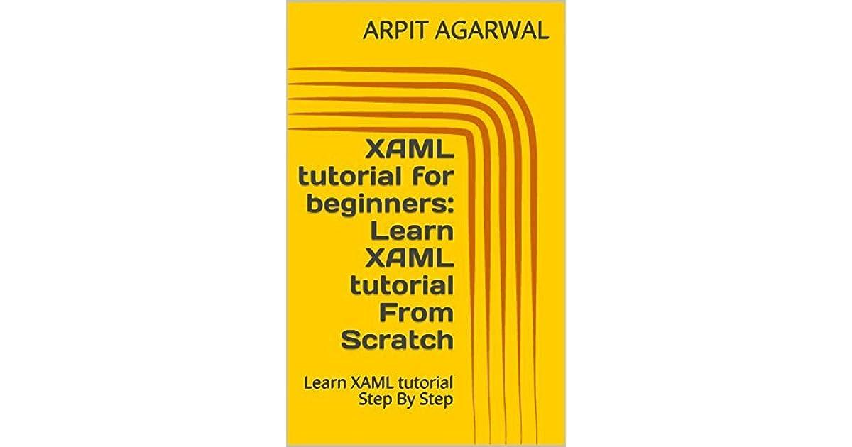 XAML tutorial for beginners: Learn XAML tutorial From