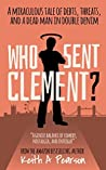Who Sent Clement? (Clement #1)