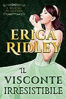 Il visconte irresistibile (The Dukes of War, #1)
