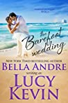 The Barefoot Wedding (Married in Malibu, #3)