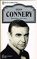 Sean Connery: seine Filme - sein Leben (Heyne Filmbibliothek, #74)
