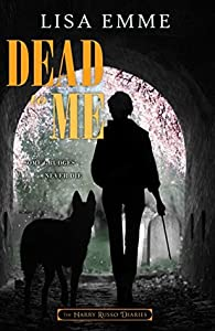 Dead to Me (The Harry Russo Diaries, #5)