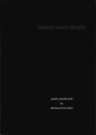 believe more deeply.