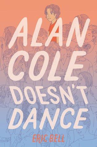 Alan Cole Doesn't Dance (Alan Cole, #2)