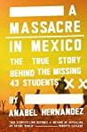A Massacre in Mexico: The True Story Behind the Missing 43 Students