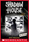 The Missing (Shadow House, #4)