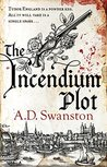 The Incendium Plot (Christopher Radcliff, #1)