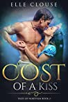 Cost of a Kiss (Tales of Northam Book 2)