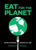 Eat For the Planet