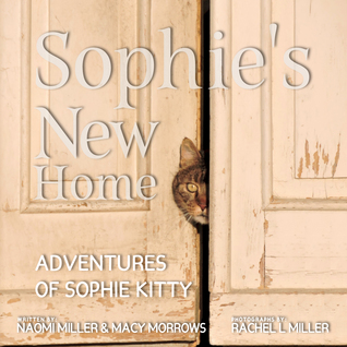 Sophie's New Home (Adventures of Sophie Kitty, #3)