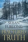Fractured Truth (Bone Gap Travellers #2)
