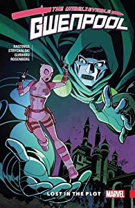 Gwenpool, the Unbelievable, Vol. 5: Lost in the Plot