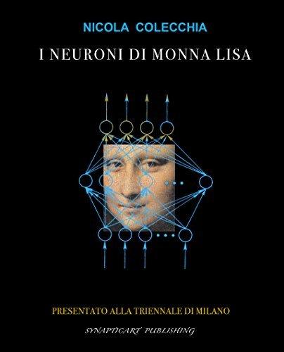 I Neuroni di Monna Lisa Nicola Colecchia