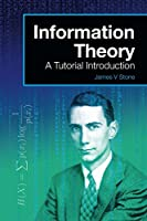 Information Theory: A Tutorial Introduction