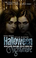 Halloween Nightmare: A Young Adult Dark Paranormal Series (Dead Oaks Terrors Book 1)