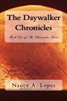 The Daywalker Chronicles