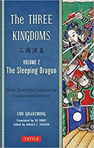 The Three Kingdoms: The Sleeping Dragon (The Three Kingdoms, #2 of 3)(chapter 36-74)