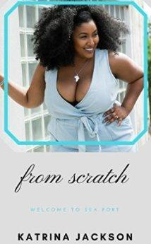 From Scratch by Katrina Jackson