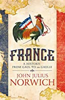 France: A History: from Gaul to de Gaulle