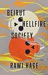 Beirut Hellfire Society by Rawi Hage