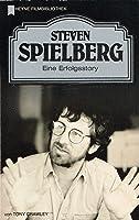 Steven Spielberg: Eine Erfolgsstory (Heyne Filmbibliothek, #134)