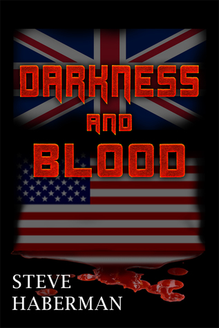 Darkness and Blood by Steve  Haberman