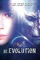 re.EVOLUTION - Book 1 - The Human Revolution (second edition)