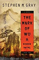 The Mark of Wu: Hidden Paths