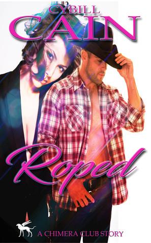Roped (Chimera Club Stories #7)
