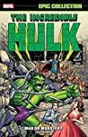 Incredible Hulk Epic Collection Vol. 1: Man or Monster?