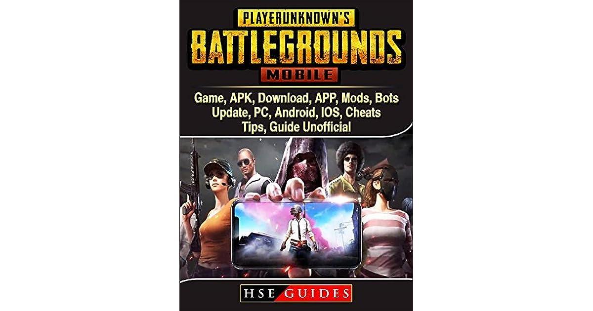PUBG Mobile Game, APK, Download, APP, Mods, Bots, Update, PC