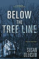 Below the Tree Line (A Pioneer Valley Mystery, #1)