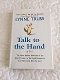 TALK TO THE HAND [ LARGE PRINT ]