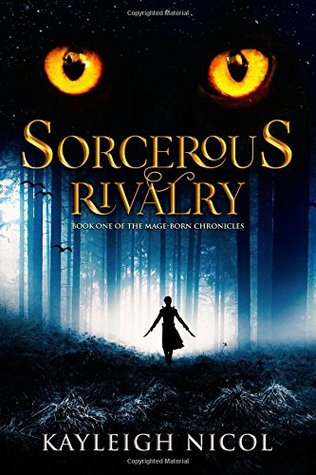 Sorcerous Rivalry (The Mage-Born Chronicles)