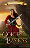 The Golden Basilisk (The Lost Ancients #5)