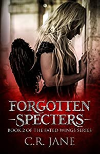 Forgotten Specters (Fated Wings, #2)