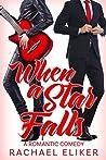 When a Star Falls (Pop Stars Romantic Comedy #1)