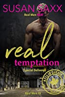 Real Temptation (Special Delivery) - Small Town Military Romance (Real Men Book 8)