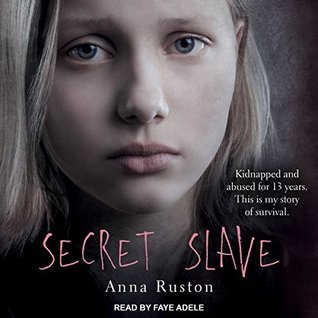 Secret Slave by Anna Ruston