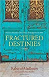 Fractured Destinies by Rabai Al-Madhoun