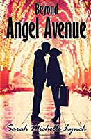 Beyond Angel Avenue