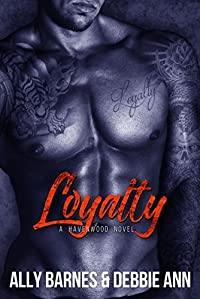 Loyalty (Havenwood, #2)
