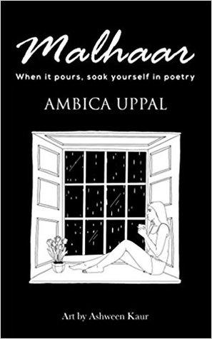 Malhaar : When it pours, soak yourself in poetry