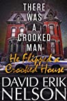 There Was a Crooked Man, He Flipped a Crooked House