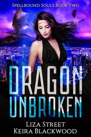 Dragon Unbroken by Liza Street